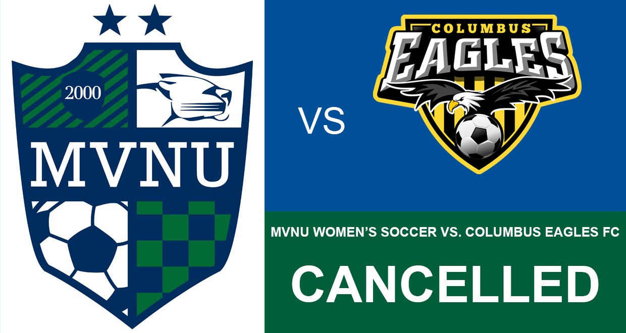 mvnu women s soccer game with columbus eagles fc cancelled mount